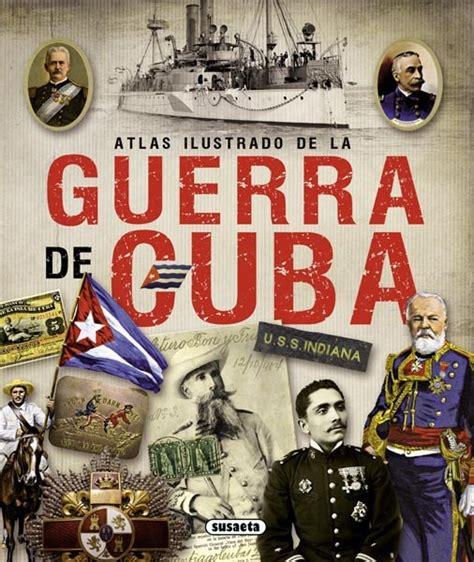 atlas ilustrado de la atlas ilustrado de la guerra de cuba v f m r orders medals
