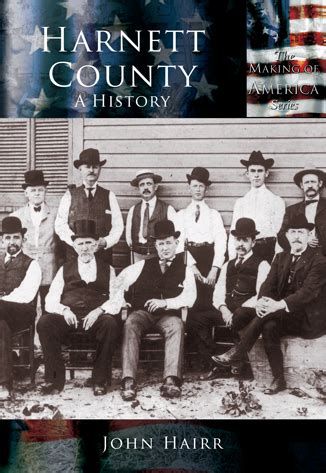 Harnett County Records Harnett County A History By Hairr Arcadia Publishing Books