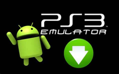 ps3 emulator apk free ps3 emulator apk for android free install