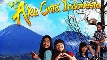 film jadul aci aku cinta indonesia sinopsis film kau dan aku cinta indonesia aci cerita
