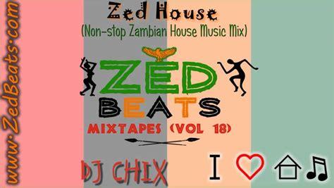deep house music mixtapes zedbeats mixtapes vol 18 zed house non stop zambian house music mix youtube