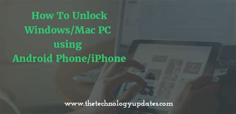 how to unlock an android phone how to unlock windows mac pc using android phone iphone tech tunes