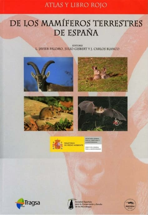 mamiferos de espana 8487334970 atlas de los mam 237 feros terrestres de espa 241 a