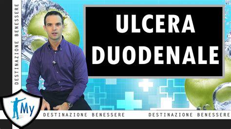 alimentazione ulcera duodenale ulcera duodenale sintomi cura dieta e rischi