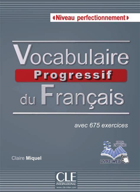 vocabulaire explique du francais 2090331372 vocabulaire progressive niveau perfectionnement