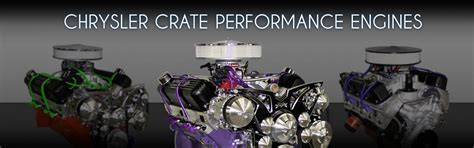 chrysler crate engines performance engines ford chevy pontiac oldsmobile