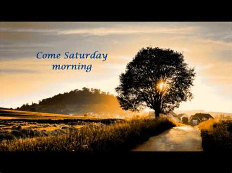 """come saturday morning"" the sandpipers (lyrics) youtube"