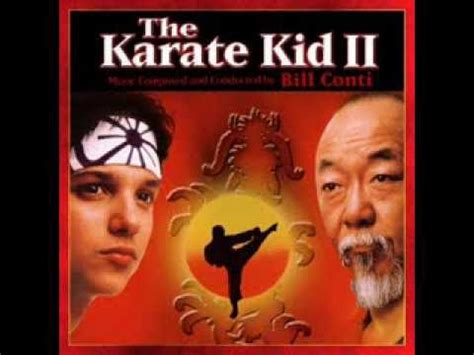 theme music karate kid bill conti the karate kid part ii soundtrack 1986