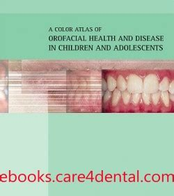 a color atlas of orofacial health and disease in children and adolescents pdf