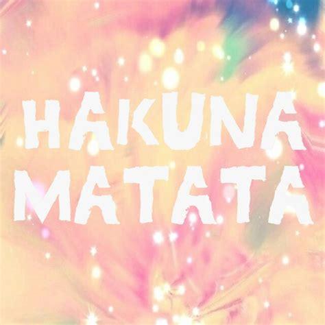 Hakuna Matata Home Screen Wallpaper Quotes Iphone hakuna matata image 1069567 by nastty on favim