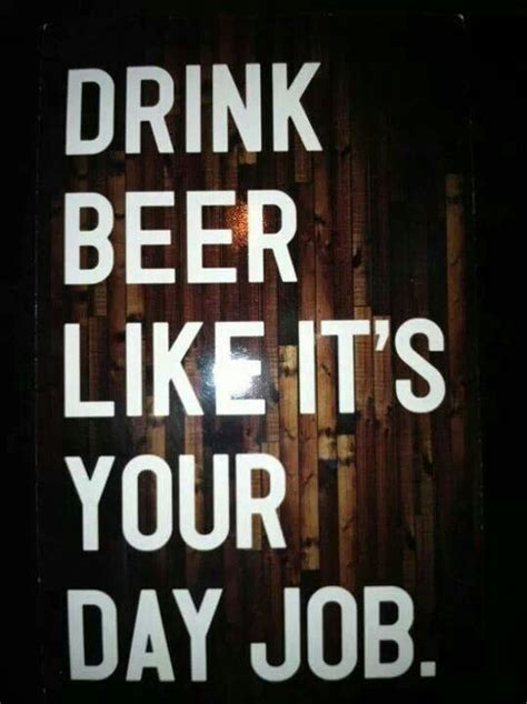drink it internship 20 best images about beer cider quotes on pinterest