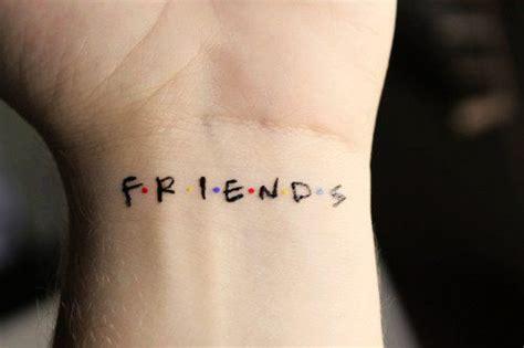 best friend wrist quotes friend tattoos unique friend tattoos wrist quote