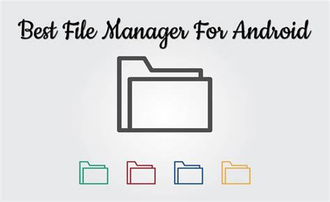 best file manager app for android 10 best file manager for android 2018 trick xpert