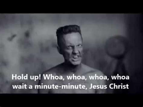 Die Antwoord Meme - whoa wait a minute jesus christ meme die antwoord