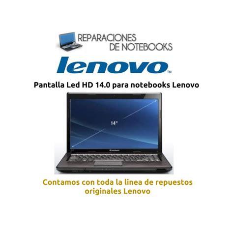 Led 14 0 Lenovo G470 G475 servicio t 233 cnico lenovo g450 g460 g470 g475 g480 g550 g560