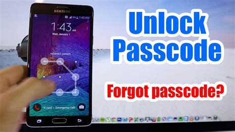 samsung pattern unlock email and password unlock passcode samsung galaxy note 4 forgot passcode
