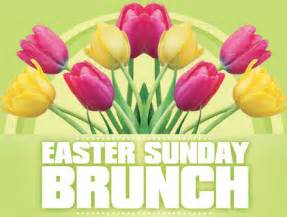 easter sunday buffet easter brunch happening guide
