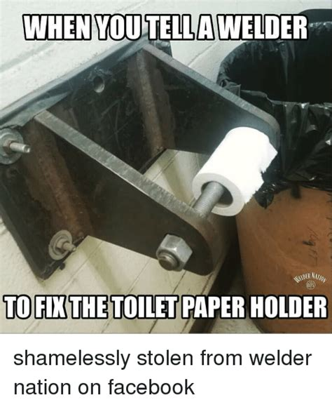 Welding Meme - california random picture thread reloaded page 234