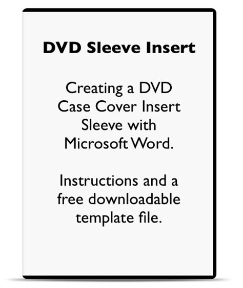 Using Microsoft Word To Make A Dvd Case Cover Sleeve Insert And Spine Label Template File Dvd Sleeve Template Word