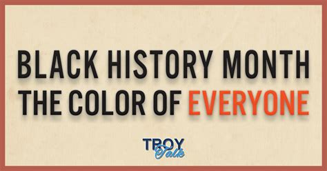 black history month colors black history month the color of everyone troy