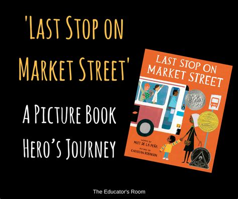last stop on market 0141374187 last stop on market street a picture book hero s journey the educators room