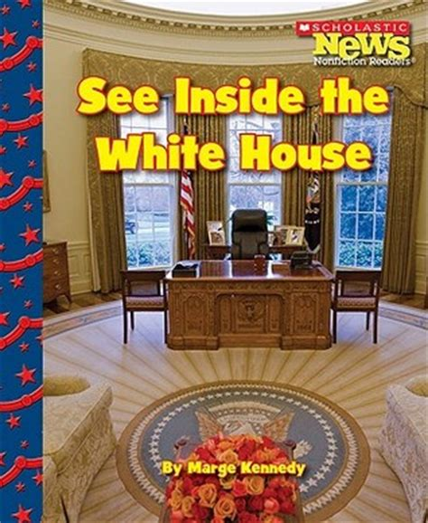 Where To See The Room See Inside The White House By Marge Kennedy Reviews