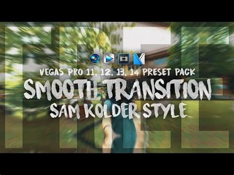 tutorial sony vegas pro 11 bahasa indonesia pdf smooth transition preset pack for vegas pro sam kolder