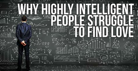 Has Some Highly Intelligent Concerned Friends by Why Highly Intelligent Struggle To Find