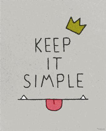 keeping it simple keep it simple a moment please