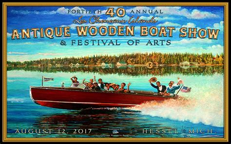 wooden boat show 2017 michigan the best of 40 years les cheneaux islands report acbs