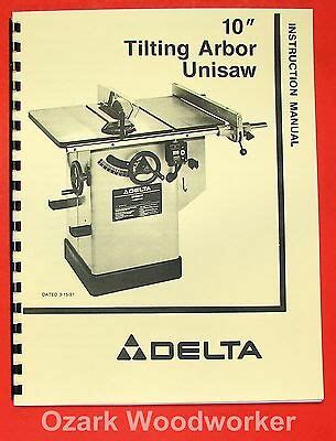 Delta Rockwell 10 Quot Tilting Arbor Unisaw Instructions And