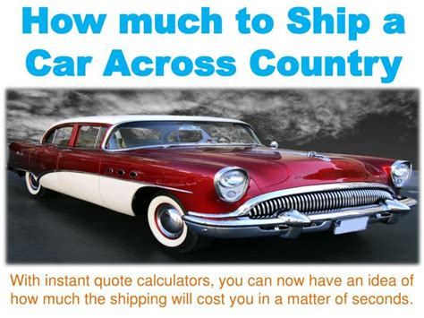 How Much To Ship A by Ppt How Much To Ship A Car Across Country Powerpoint