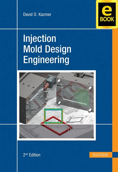 design for manufacturing ebook hanserpublications com injection mold design engineering 2e