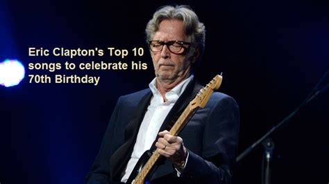 eric clapton best songs eric clapton nsf