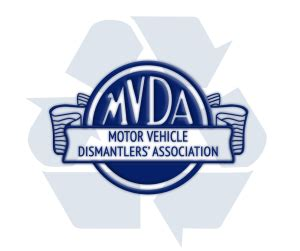 motor vehicle association motor vehicle dismantlers association mvda cars 2018