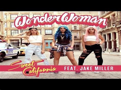 imagenes sweet california wonder woman sweet california anuncia quot wonder woman quot feat jake miller