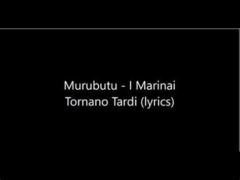 kaos one cose preziose testo murubutu i marinai tornano tardi testo lyrics hd