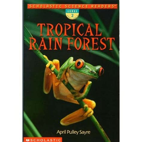 the of the forest books tropical forest scholastic science readers