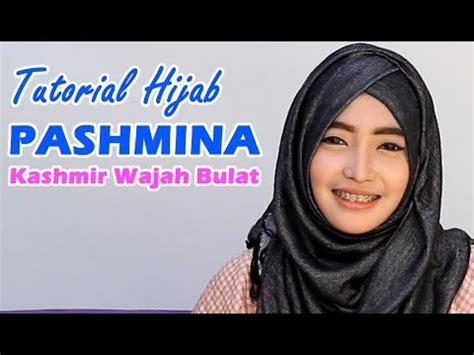 tutorial hijab pashmina bahan satin wajah bulat mewah dan elegan ini tutorial hijab pesta untuk para
