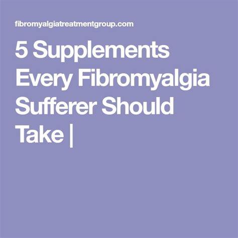 5 supplements for fibromyalgia 3401 best fibromyalgia images on fibromyalgia