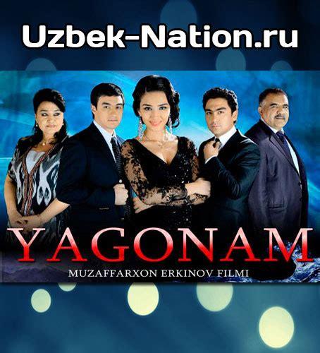 uzbek kinotv yagonam uzbek film uzbek kinolar file catalog