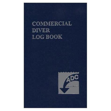 dive log book commercial diver log book dive commercial international
