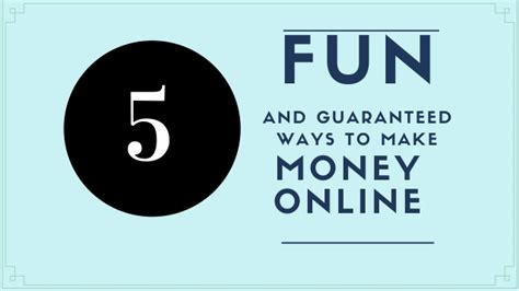 Cool Ways To Make Money Online - 5 guaranteed and fun ways to make money online