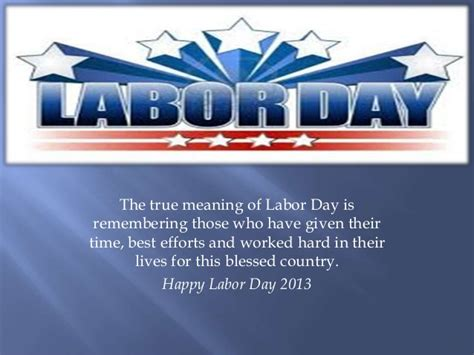 real meaning of day labor day 2013