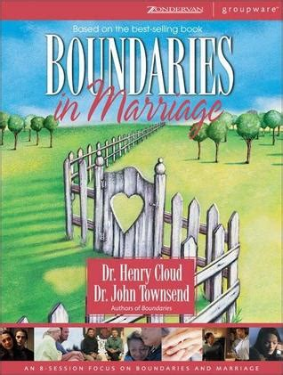 the marriage course kit books boundaries in marriage kit an 8 session focus on