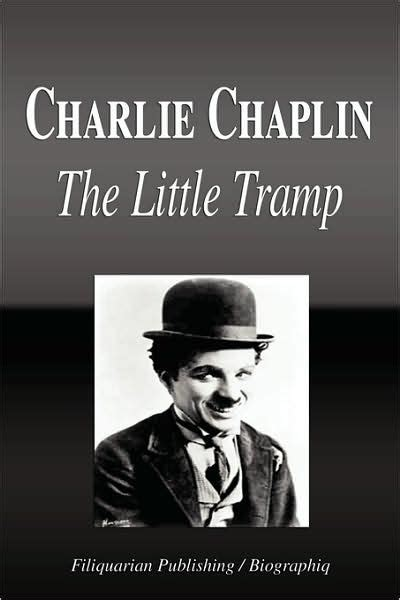 biography of charlie chaplin in pdf charlie chaplin the little tr biography by