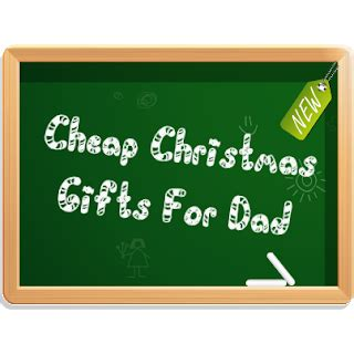 cheap gifts for dad cheap christmas gifts for dad