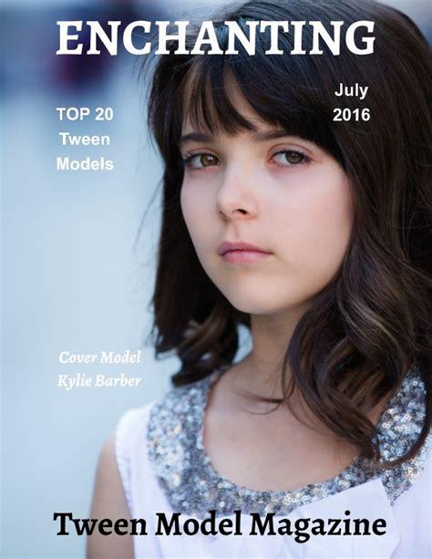 tween models 2016 top 20 tween models july 2016 by elizabeth a bonnette