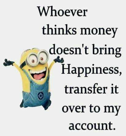 bring  happiness ha ha ha minion quotes