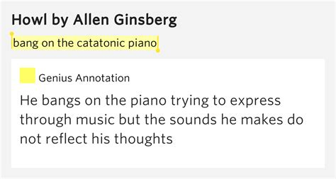 howling meaning on the catatonic piano howl meaning